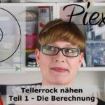 Videoanleitung | Tellerrock nähen – Teil 1: Die Berechnung
