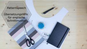 Patternspeech---Übersetzungshilfe-für-englische-Schnittmuster-PiexSu-Nähen