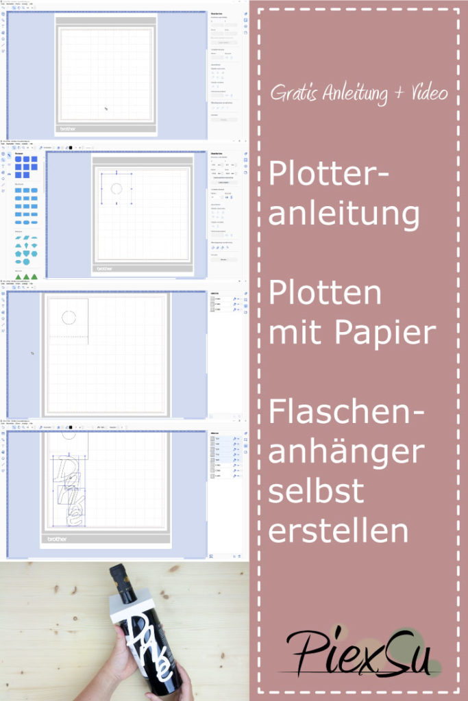 Plotteranleitung-Plotten-mit-Papier-Weinflaschenanhänger-PiexSu-Pinterest