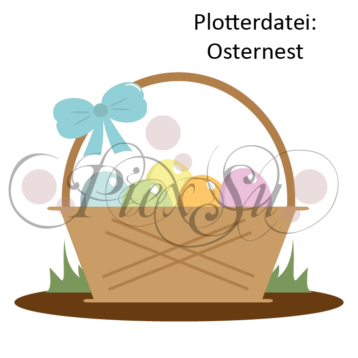 Plotterdatei Osternest