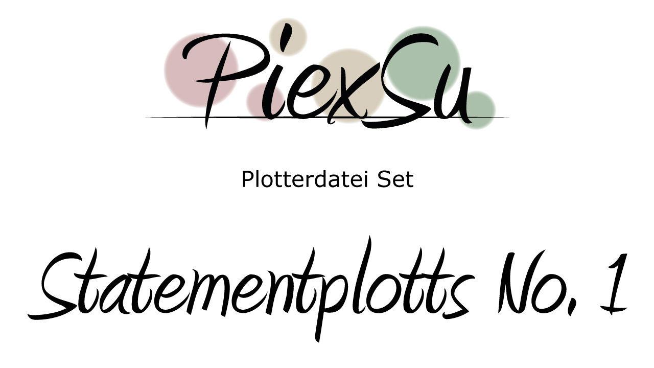 Plotterdatei Set Statemantplotts No 1